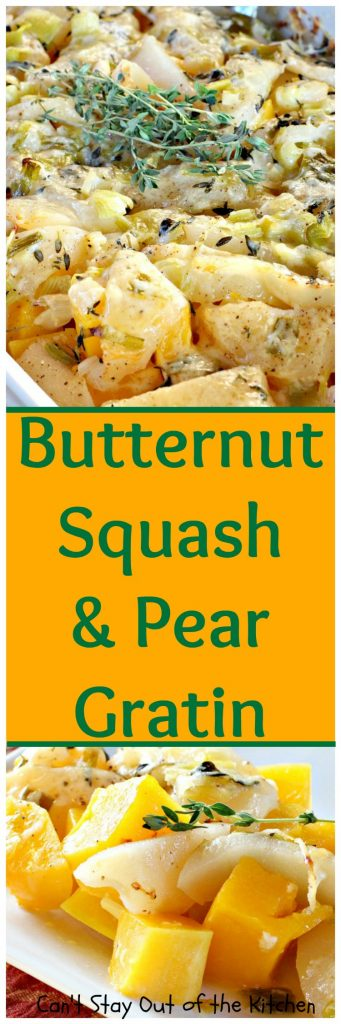 Butternut Squash and Pear Gratin | Can't Stay Out of the Kitchen | Everyone loves this fabulous #casserole. It's the perfect way to use #pears and #butternutsquash together. Great for #holidays like #Easter. #glutenfree