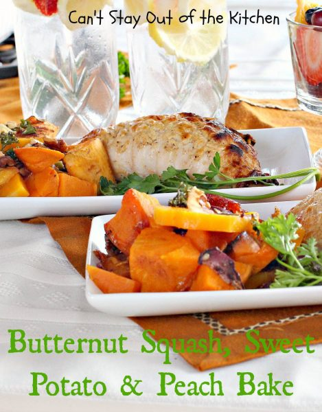Butternut Squash,Sweet Potato and Peach Bake - IMG_1421