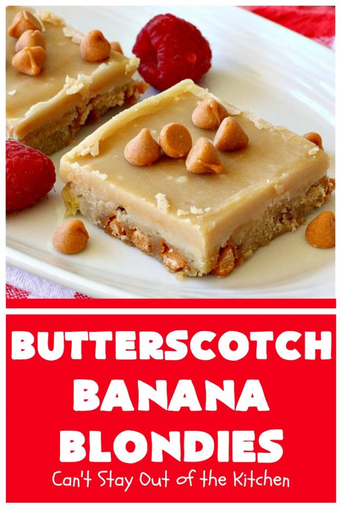Butterscotch Banana Blondies | Can't Stay Out of the Kitchen | these luscious #cookies are filled with #bananas & #ButterscotchMorsels then they're topped with a #BrownedButterIcing. They're absolutely mouthwatering. #tailgating #brownies #dessert #BananaDessert #ButterscotchDessert #ButterscotchBananaBlondies