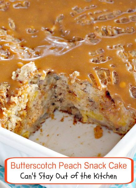Butterscotch Peach Snack Cake | Can't Stay Out of the Kitchen | love this amazing #cake filled with #peaches, #butterscotchchips and #pecans and drizzled with a #butterscotch glaze. WOW! #dessert