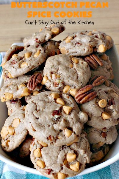 Butterscotch Pecan Spice Cookies | Can't Stay Out of the Kitchen | these fantastic 5-ingredient #cookies are perfect for #holiday #baking & a #ChristmasCookieExchange. They're so easy since they start with a #SpiceCakeMix. #Pecans & #ButterscotchChips make them absolutely delightful. #dessert #ButterscotchDessert #HolidayDessert #ButterscotchPecanSpiceCookies