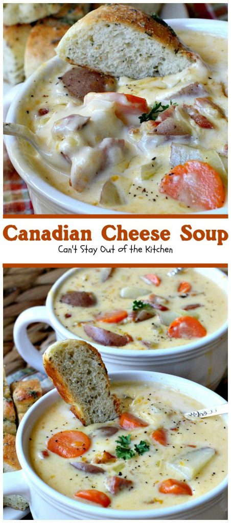 Canadian Cheese Soup | Can't Stay Out of the Kitchen