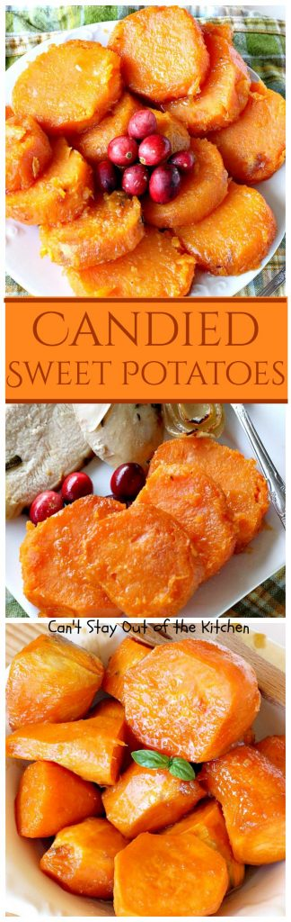 Candied Sweet Potatoes | Can't Stay Out of the Kitchen | this family favorite #sweetpotatoes dish is a quick, easy no-fuss recipe using only 3 ingredients! Great for the #holidays. #glutenfree