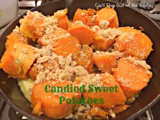 Candied Sweet Potatoes - IMG_1811