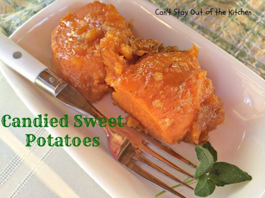 Candied Sweet Potatoes - IMG_1854
