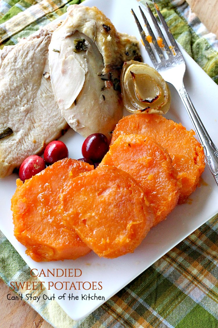 Candied Sweet Potatoes Can T Stay Out Of The Kitchen
