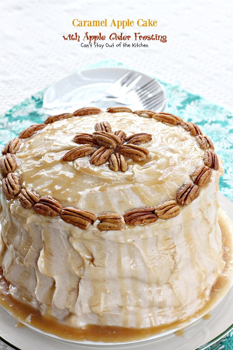 Caramel Apple Cake with Apple Cider Frosting   Can't Stay Out of the Kitchen   this spectacular #cake has #caramel sauce in the cake and drizzled on the #frosting for an over-the-top #dessert that is rich, decadent and amazing.