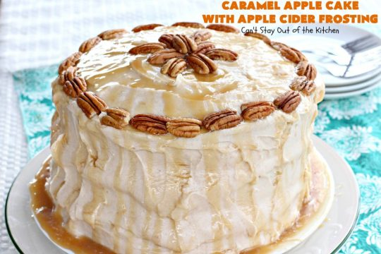 Caramel Apple Cake with Apple Cider Frosting | Can't Stay Out of the Kitchen | this heavenly #cake is rich, decadent & divine! It uses #caramel sauce in the cake & drizzled over the frosting. Absolutely mouthwatering! #dessert #apple
