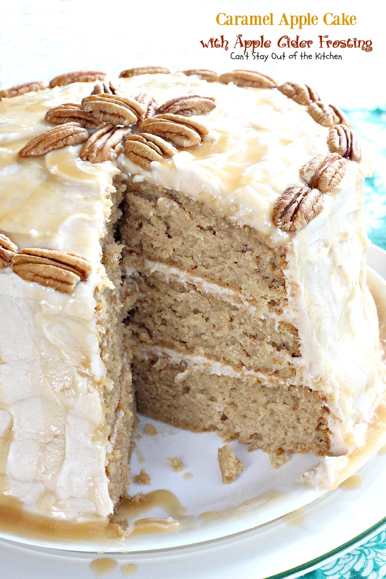 Caramel Apple Cake With Apple Cider Frosting Can T Stay