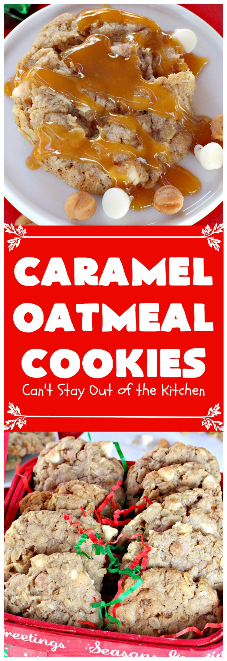 Caramel Oatmeal Cookies - Can\'t Stay Out of the Kitchen