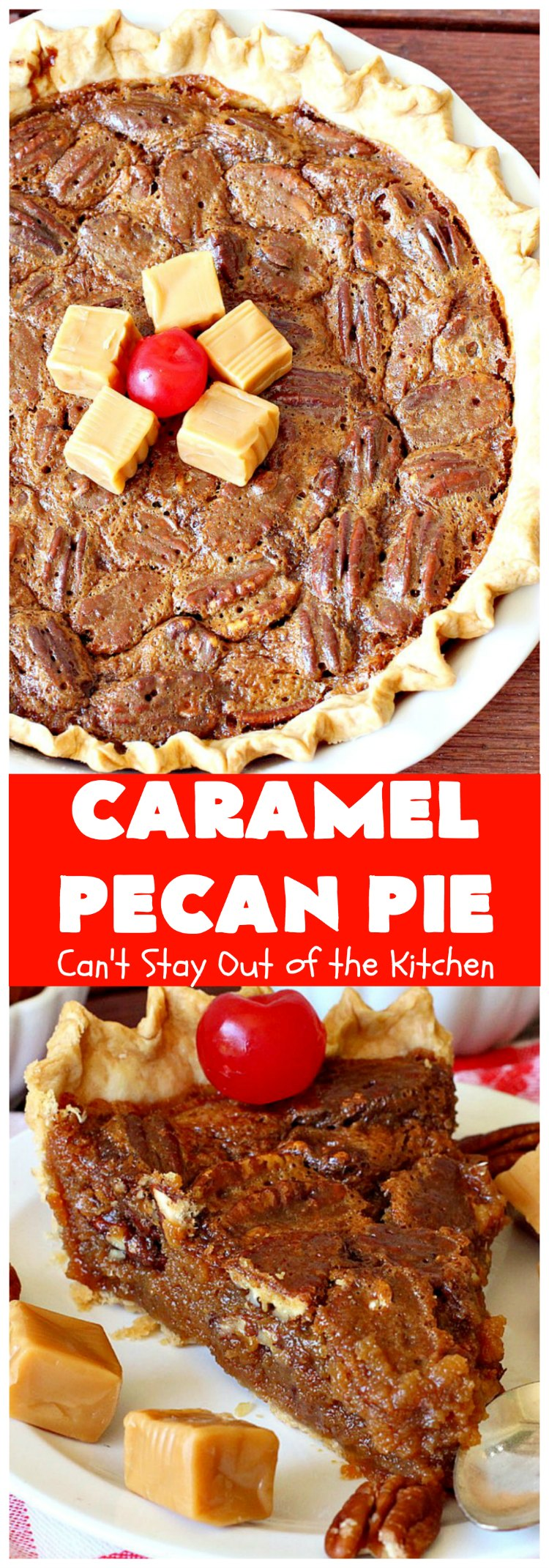 Caramel Pecan Pie | Can't Stay Out of the Kitchen