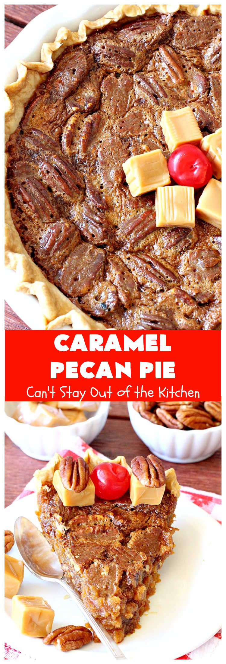 Caramel Pecan Pie   Can't Stay Out of the Kitchen   Oh my gosh! This #PecanPie is rich decadent & divine! It's made with #caramels in the filling. This is a fantastic #dessert for company or #holidays like #Thanksgiving or #Christmas. Wow your family & friends with one of the best pies you'll ever eat! #Pecans #PecanDessert #CaramelPecanPie #GooseberryPatch
