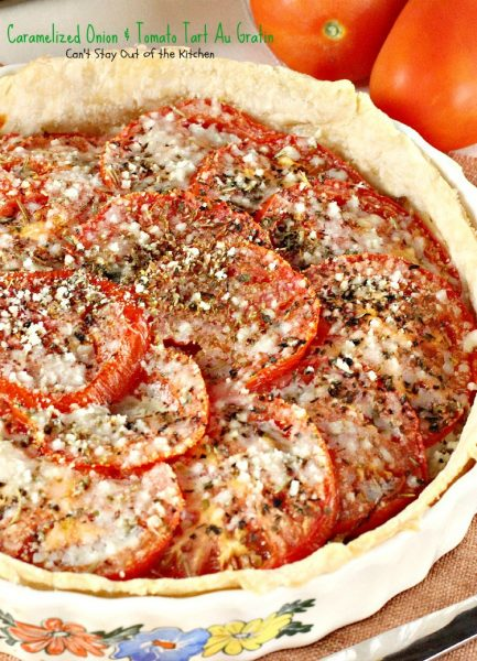 Caramelized Onion & Tomato Tart Au Gratin | Can't Stay Out of the Kitchen