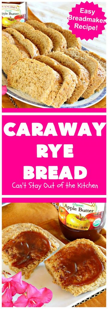 Caraway Rye Bread | Can't Stay Out of the Kitchen | this savory & delectable #bread is so easy since it's made in the #breadmaker. It's got a rustic old-world taste since it uses #RyeFlour & #CarawaySeeds. We enjoy eating it for #breakfast or as a dinner bread. #HomeBakedBread #CarawayRyeBread