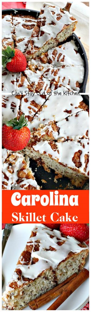 Carolina Skillet Cake | Can't Stay Out of the Kitchen