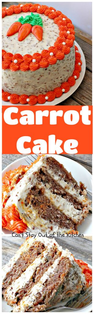 Carrot Cake | Can't Stay Out of the Kitchen | the most awesome Carrot Cake ever! This #cake is so rich you will be drooling over each bite. #dessert #creamcheese frosting.