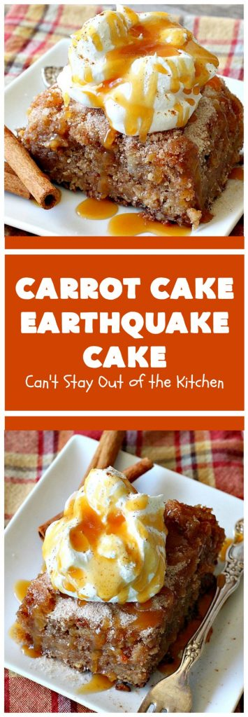 Carrot Cake Earthquake Cake | Can't Stay Out of the Kitchen