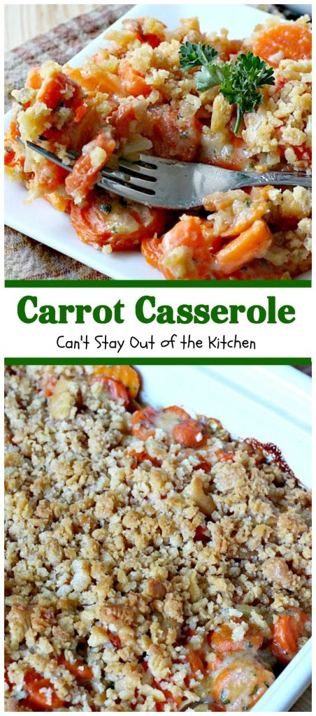 Carrot Casserole | Can't Stay Out of the Kitchen