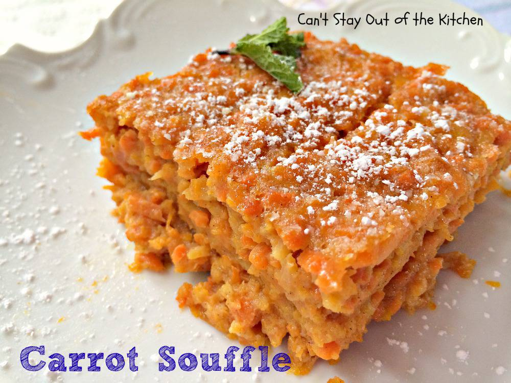 Spring Carrot Soufflé Recipe | The View from Great Island