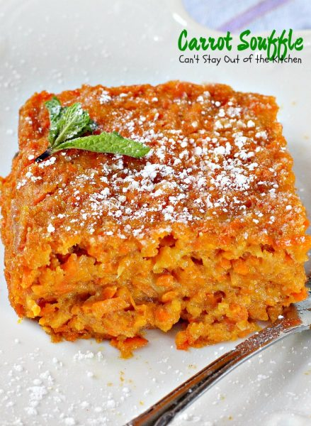 Carrot Souffle | Can't Stay Out of the Kitchen | No one will believe this wonderful #casserole has #carrots! It's a fabulous side dish for #Easter or other #holidays.
