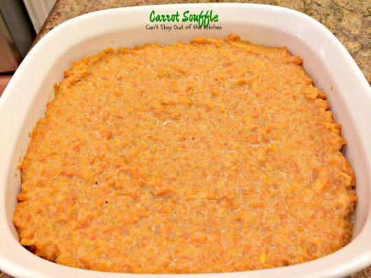 Carrot Souffle | Can't Stay Out of the Kitchen | we love this amazing #carrot #casserole. Great for the #holidays.