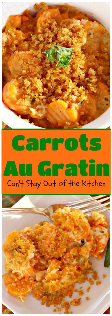 Carrots Au Gratin | Can't Stay Out of the Kitchen