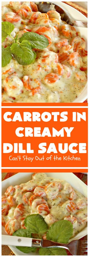 Carrots in Creamy Dill Sauce | Can't Stay Out of the Kitchen