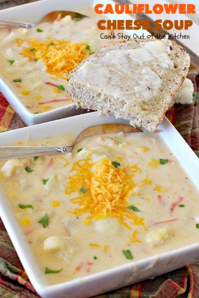 Cauliflower Cheese Soup | Can't Stay Out of the Kitchen | this #cauliflower #soup is heavenly. Uses #cheddarcheese #provolone & #creamofpotatosoup. Amazing comfort food.