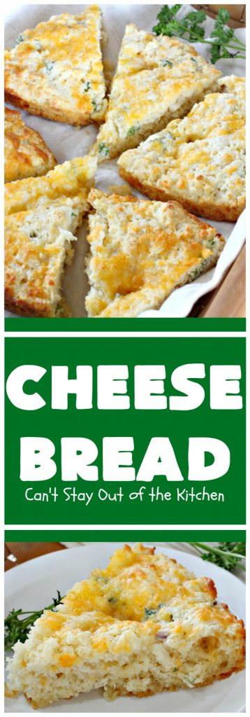 Cheese Bread | Can't Stay Out of the Kitchen | this simple 7-ingredient #recipe is terrific for lunch or dinner. It's so easy since it starts with #Bisquick. #cheese #CheddarCheese #EasyBreadRecipe #Easter #MothersDay #EasterSideDish #MothersDaySideDish #CheeseBread #bread
