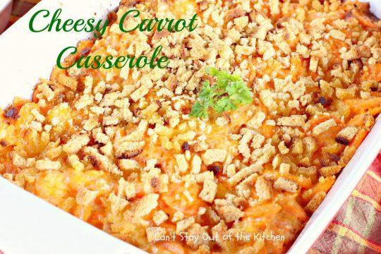 Cheesy Carrot Casserole - IMG_1931