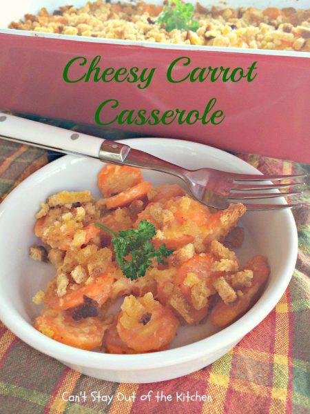 Cheesy Carrot Casserole - IMG_6417