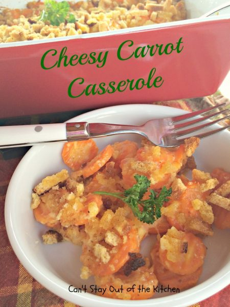 Cheesy Carrot Casserole - IMG_6419