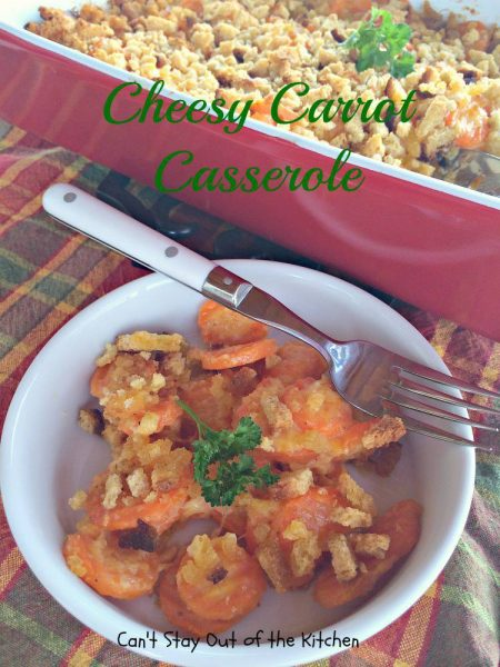 Cheesy Carrot Casserole - IMG_6420