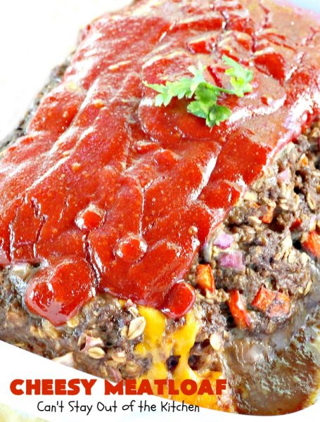 Cheesy Meatloaf | Can't Stay Out of the Kitchen | this scrumptious sweet & sour #meatloaf has #cheddarcheese cubes & is made with #oatmeal so it's #glutenfree. This easy #recipe is terrific for weeknight dinners. #beef