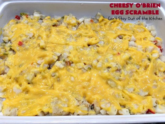 Cheesy O'Brien Egg Scramble | Can't Stay Out of the Kitchen | Your family will swoon over this fantastic #Breakfast #casserole. It's one our family & company always want to eat! It's layered with #OBrienPotatoes #CheddarCheeseSoup, #Bacon, scrambled eggs, #CheddarCheese & more bacon! Perfect for #Easter, #MothersDay or #FathersDay. #BreakfastCasserole #HolidayBreakfast #EasterBreakfast #MothersDayBreakfast #FathersDayBreakfast #BaconEggPotatoBreakfastCasserole