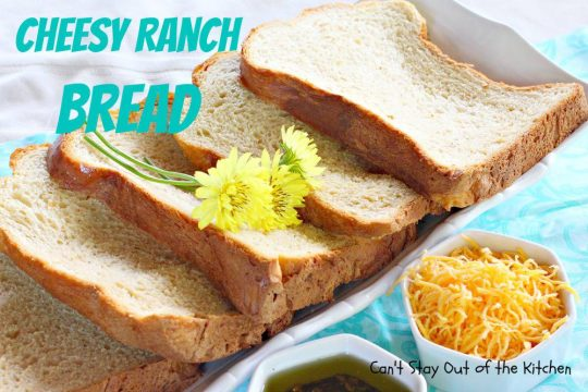 Cheesy Ranch Bread - IMG_5684.jpg