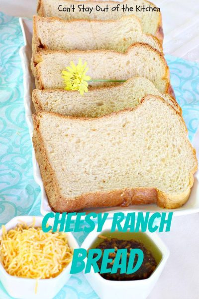 Cheesy Ranch Bread - IMG_5694.jpg