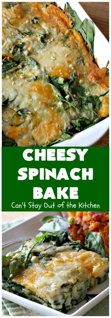 Cheesy Spinach Bake | Can't Stay Out of the Kitchen | this cheesy & delicious #spinach #souffle is made with both #CheddarCheese &  #MontereyJack. It's the ultimate in cheesy comfort food! It's terrific for #holiday menus like #Thanksgiving or #Christmas. #GlutenFree #SideDish #GlutenFreeSideDish #CheesySpinachBake