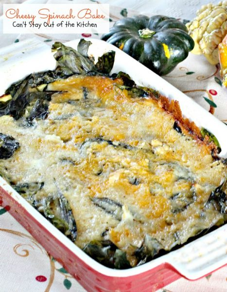 Cheesy Spinach Bake | Can't Stay Out of the Kitchen