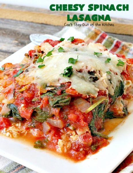 Cheesy Spinach Lasagna | Can't Stay Out of the Kitchen | this #lasagna entree is wonderful & great for #MeatlessMondays, potlucks or other family dinners. #spinach #cheese