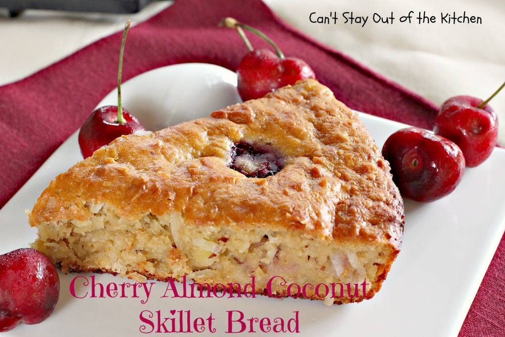 Cherry Almond Coconut Skillet Bread Can T Stay Out Of