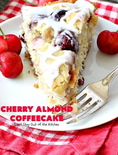 Cherry Almond Coffeecake | Can't Stay Out of the Kitchen | favorite #cherry #coffeecake recipe with #almonds & #coconut. Perfect #breakfast idea for the #FourthofJuly.