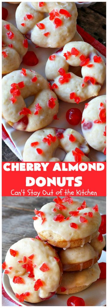 Cherry Almond Donuts | Can't Stay Out of the Kitchen