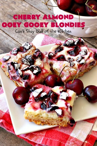 Cherry Almond Ooey Gooey Blondies | Can't Stay Out of the Kitchen | Best #cherry #dessert ever! These fabulous #cookies have a #cheesecake filling, topped with fresh #cherries & powdered sugar. They are absolutely heavenly. #almonds #cherrydessert #Canbassador #NorthwestCherryGrowers