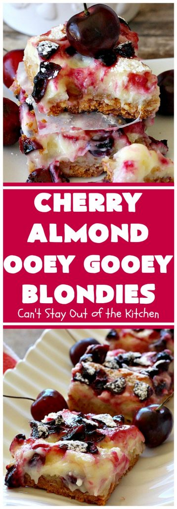 Cherry Almond Ooey Gooey Blondies | Can't Stay Out of the Kitchen