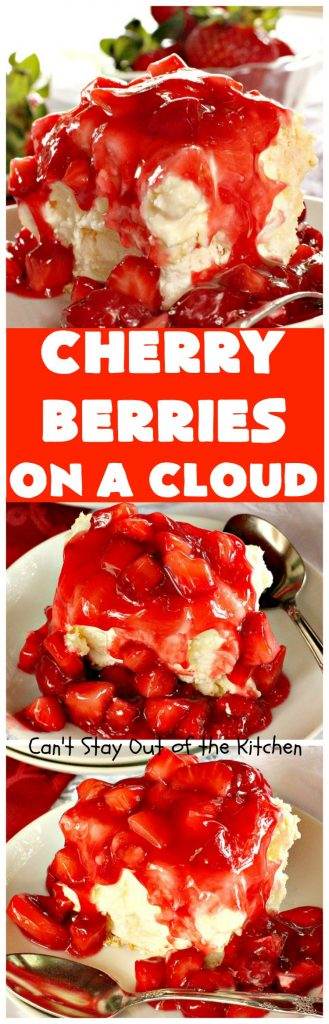 Cherry Berries On A Cloud | Can't Stay Out of the Kitchen