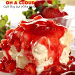 Cherry Berries On A Cloud | Can't Stay Out of the Kitchen | Prepare to wow your guests with this awesome, decadent #dessert! It has a meringue crust, #cheesecake layer with #marshmallows & topped with a #cherry & #strawberry glaze. It's perfect for #holidays like #Christmas, #ValentinesDay or special occasions.