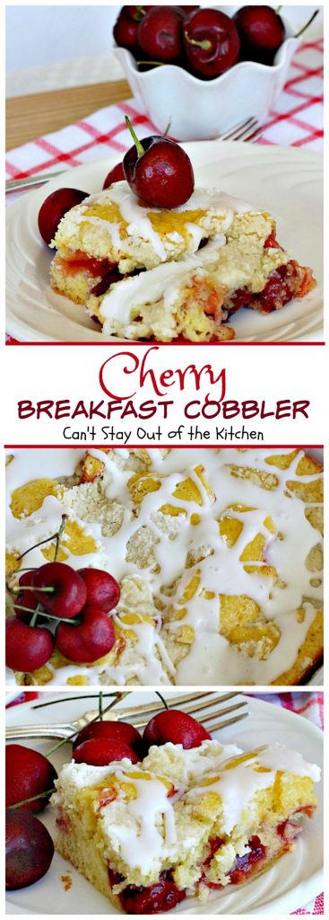 Cherry Breakfast Cobbler | Can't Stay Out of the Kitchen