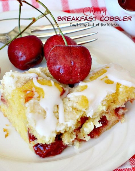 Cherry Breakfast Cobbler | Can't Stay Out of the Kitchen | We love this fabulous #coffeecake. It's so easy & a family favorite. It starts with a #cakemix and uses #cherrypiefilling. It's great for a #holiday #breakfast, too.