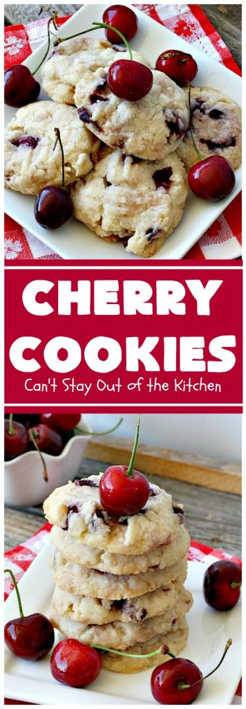 Cherry Cookies | Can't Stay Out of the Kitchen